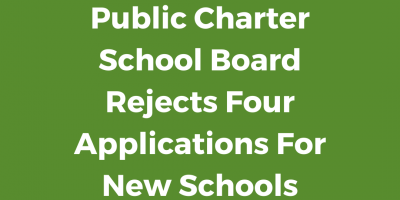 Public Charter School Board Rejects Four Applications For New Schools
