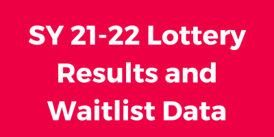 SY 21-22 Lottery Results and Waitlist Data